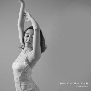 Ballet Class Music Vol. II